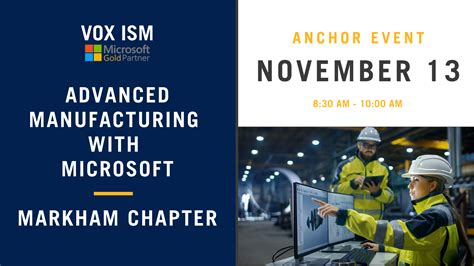 Advanced Manufacturing with Microsoft - Markham Chapter